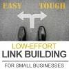 Low-Effort Link Building