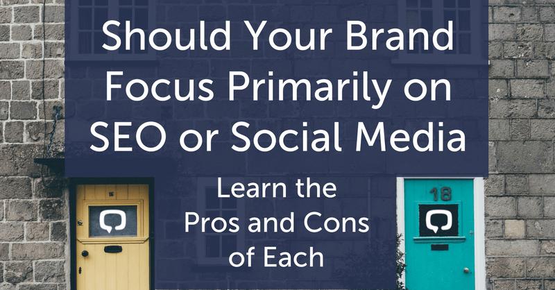 Should Your Brand Focus on SEO or Social Media? | Digital Current